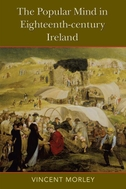 The The Popular Mind in Eighteenth-century Ireland