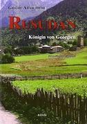 Rusudan - Königin von Georgien