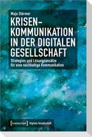 Krisenkommunikation in der digitalen Gesellschaft