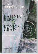 Kalininberg & Königsgrad