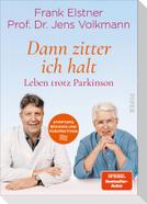»Dann zitter ich halt« - Leben trotz Parkinson
