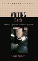 Writing Back: American Expatriates' Narratives of Return