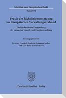 Praxis der Richtlinienumsetzung im Europäischen Verwaltungsverbund.