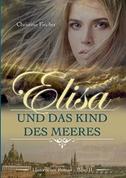 Elisa und das Kind des Meeres