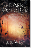 The Dark Of October