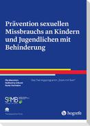 Prävention sexuellen Missbrauchs an Kindern und Jugendlichen mit Behinderung