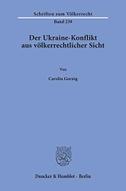 Der Ukraine-Konflikt aus völkerrechtlicher Sicht.