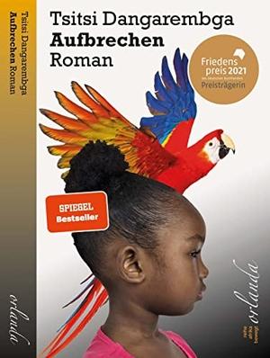 Tsitsi Dangarembga. Aufbrechen. Orlanda Buchverlag UG, 2019.