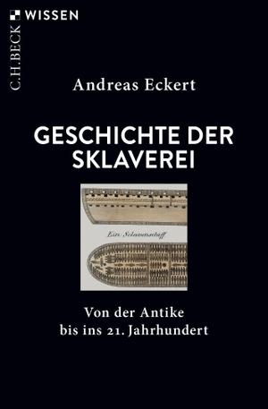 Eckert, Andreas. Geschichte der Sklaverei - Von de