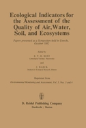 Ecological Indicators for the Assessment of the Quality of Air, Water, Soil, and Ecosystems