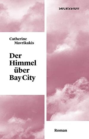 Catherine Mavrikakis / Patricia Klobusiczky. Der H