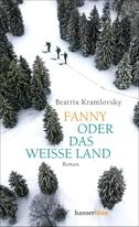 Fanny oder Das weiße Land