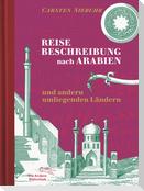 Reisebeschreibung nach Arabien und andern umliegenden Ländern