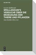 Spallanzani's Versuche über die Erzeugung der Thiere und Pflanzen