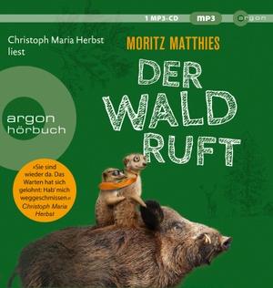 Matthies, Moritz. Der Wald ruft. Argon Verlag GmbH