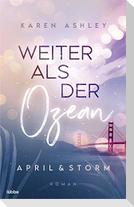 April & Storm - Weiter als der Ozean