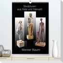 Skulpturen aus Holz und Hämatit - Werner Baum (Premium, hochwertiger DIN A2 Wandkalender 2022, Kunstdruck in Hochglanz)