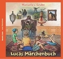 Lucas Märchenbuch