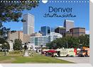 Denver Stadtansichten (Wandkalender 2022 DIN A4 quer)