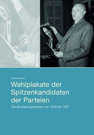 Doris Gerstl. Wahlplakate der Spitzenkandidaten de