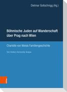 Böhmische Juden auf Wanderschaft über Prag nach Wien