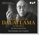 Der neue Appell des Dalai Lama an die Welt. Seid Rebellen des Friedens