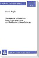Vermeers de Schilderconst in den Interpretationen von Kurt Badt und Hans Sedlmayr