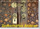 Zauberhaftes Arabien (Tischkalender 2022 DIN A5 quer)
