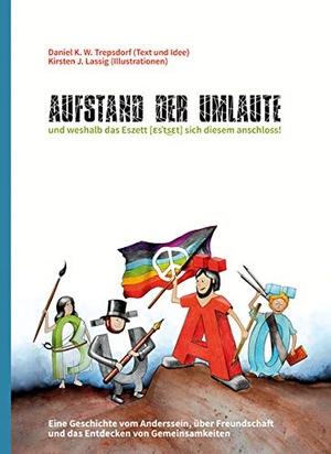 "Daniel K. W. Trepsdorf / Kirsten J. Lassig. ""Aufst"