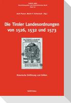 Die Tiroler Landesordnungen von 1526, 1532 und 1573