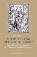 Metaphysik und Methode bei Spinoza