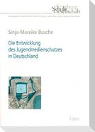 Die Entwicklung des Jugendmedienschutzes in Deutschland