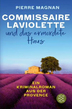 Magnan, Pierre. Commissaire Laviolette und das ermordete Haus - Kriminalroman. FISCHER Taschenbuch, 2022.