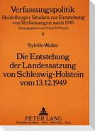 Die Entstehung der Landessatzung von Schleswig-Holstein vom 13.12.1949