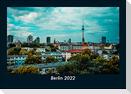 Berlin 2022 Fotokalender DIN A5