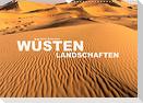 Wüstenlandschaften (Wandkalender 2022 DIN A3 quer)