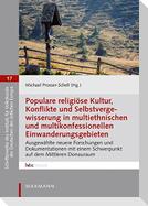 Populare religiöse Kultur, Konflikte und Selbstvergewisserung in multiethnischen und multikonfessionellen Einwanderungsgebieten