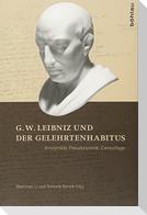 G.W. Leibniz und der Gelehrtenhabitus