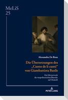 Die Übersetzungen des «Cunto de li cunti» von Giambattista Basile