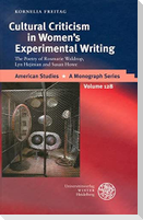 Cultural Criticism in Woman's Experimental Writing