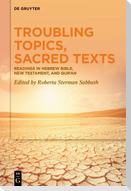 Troubling Topics, Sacred Texts
