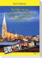 Schleswig - Filmstadt an der Schlei - Der besondere Film- und Reiseführer
