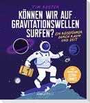 Können wir auf Gravitationswellen surfen?