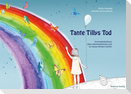 Tante Tillys Tod