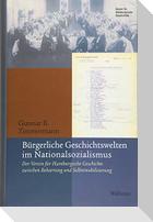 Bürgerliche Geschichtswelten im Nationalsozialismus