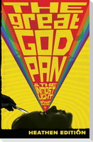 The Great God Pan & The Inmost Light (Heathen Edition)