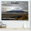 Ecuador - Regenwald und Vulkane (Premium, hochwertiger DIN A2 Wandkalender 2022, Kunstdruck in Hochglanz)