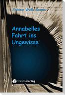 Annabelles Fahrt ins Ungewisse
