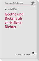 Goethe und Dickens als christliche Dichter