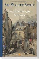Chrystal Croftangrys Geschichte